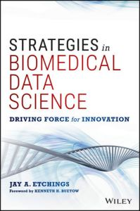Strategies in Biomedical Data Science, Wiley (2016) • http://bit.ly/2cQcR78